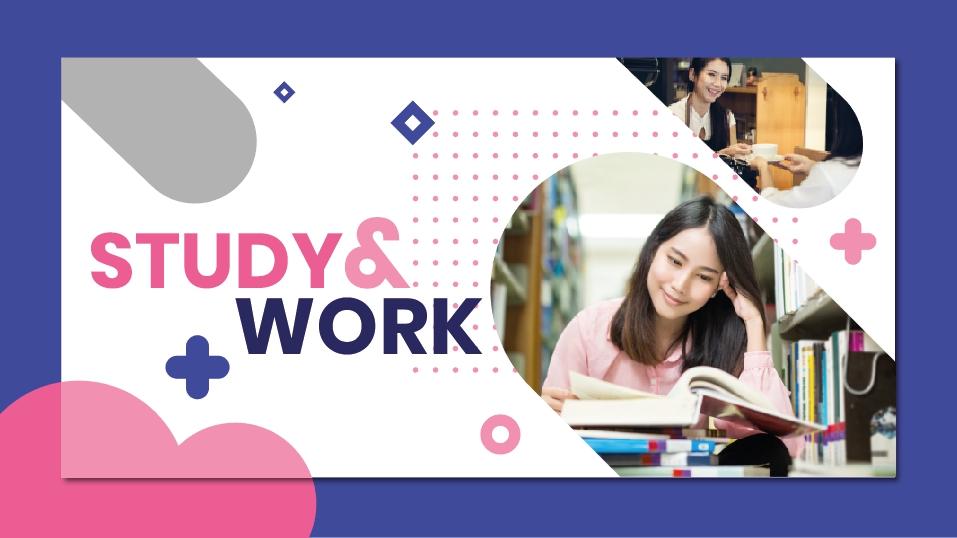เรียนและทำงานต่างประเทศ Study and Work